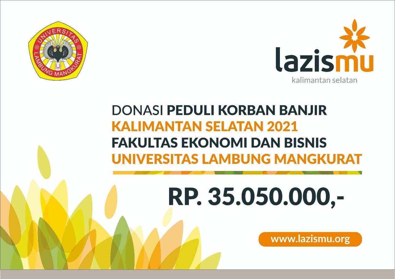 Donasi Peduli Korban Banjir Kalsel FEB ULM 2021